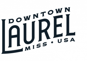 Visit Downtown Laurel, Mississippi