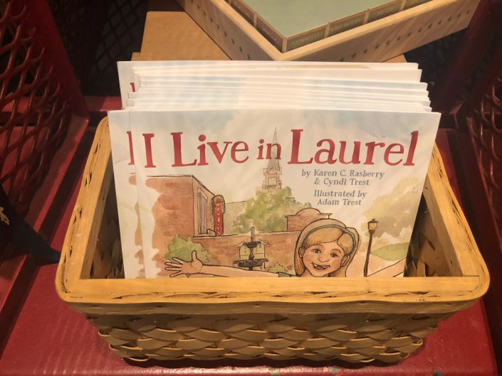 I Live in Laurel children's book by Karen Rasberry, Cyndi Trest & Illustrated by Adam Trest